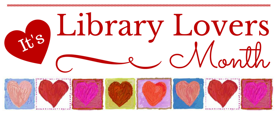 February is Library Lovers Month!