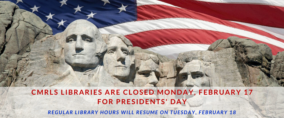 Closed for Presidents Day 2020